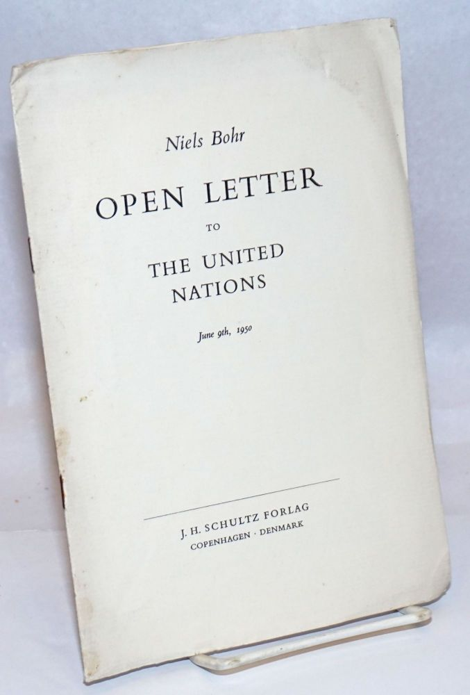 Open letter to the United Nations. Niels Bohr.