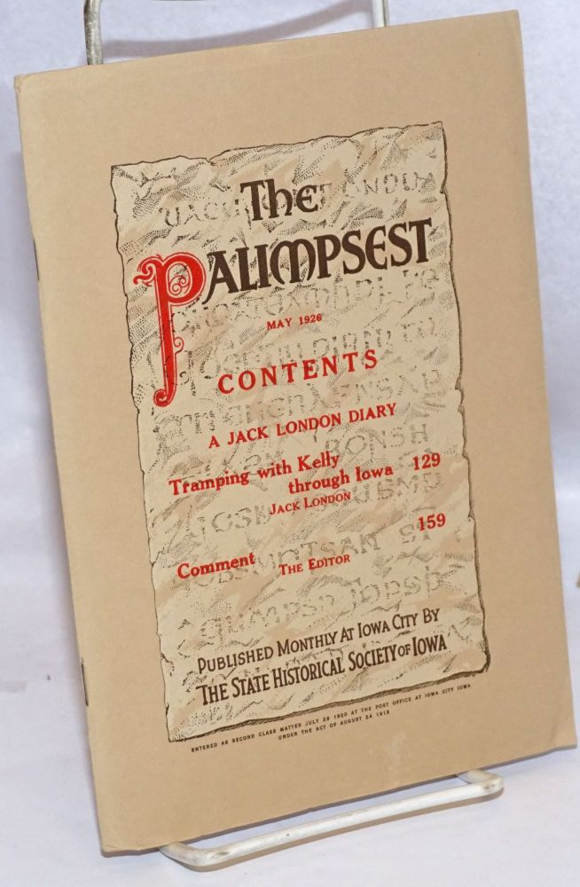 The Palimpsest, May 1926, vol. 7, no. 5. A Jack London diary. Jack London.