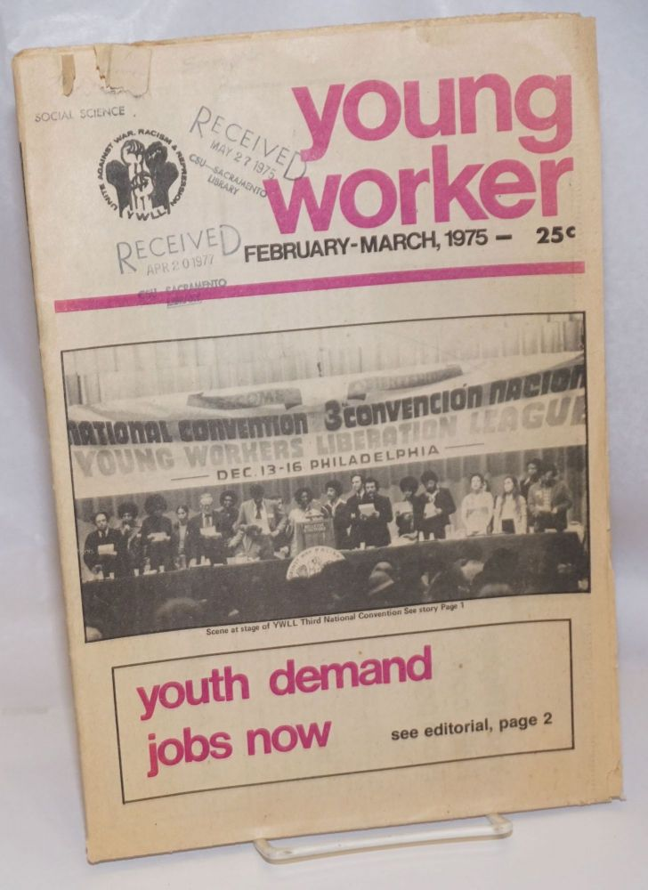 Young worker. February-March 1975. Young Workers Liberation League.