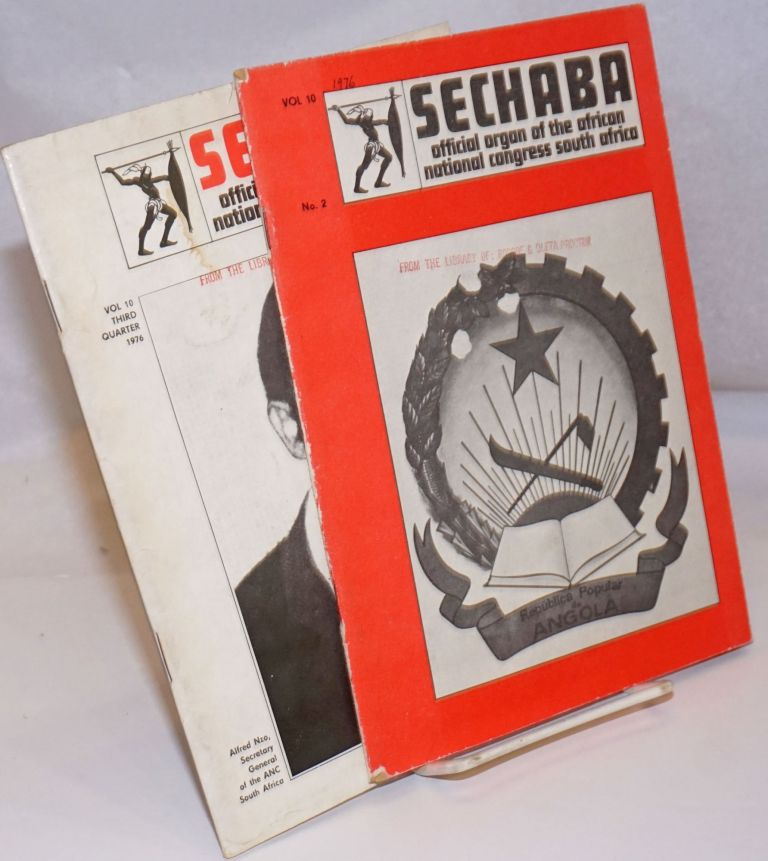 Sechaba: official organ of the African National Congress South Africa: Volume 10 nos. 2 and 3