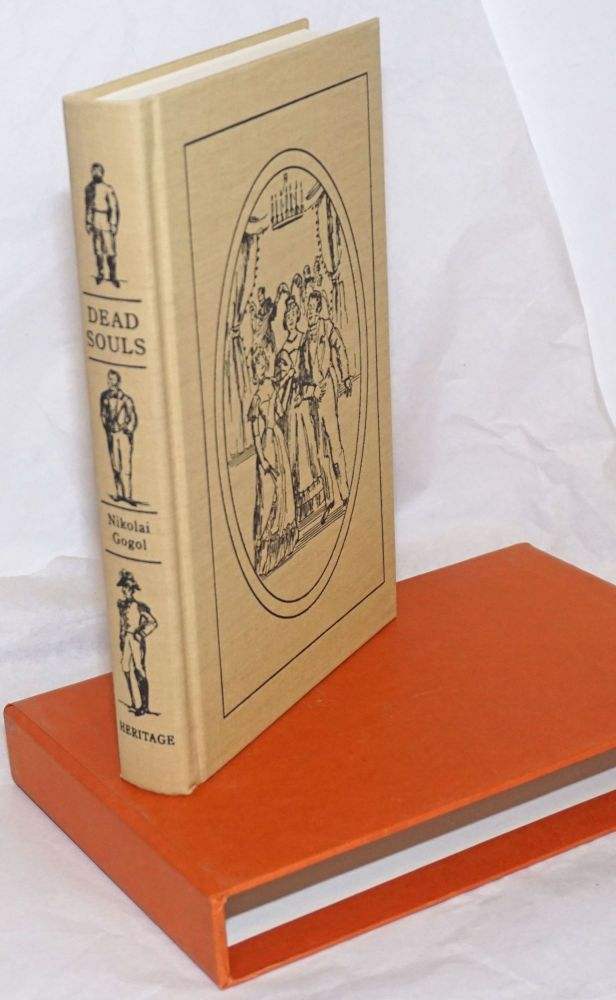 Dead Souls: Chichikov's Journeys; or, Home Life in Old Russia. By Nikolai Gogol. Translated from the Russian by Bernard Guilbert Guerney; introduction by Avrahm Yarmolinsky; illustrations in color by Lucille Corcos. Nikolai Gogol.
