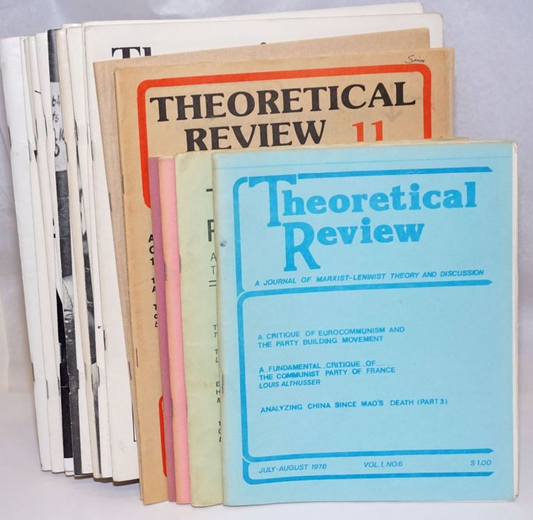 Theoretical review; a journal of Marxist-Leninist theory and discussion. [24 issues]. Tucson Marxist Leninist Collective.