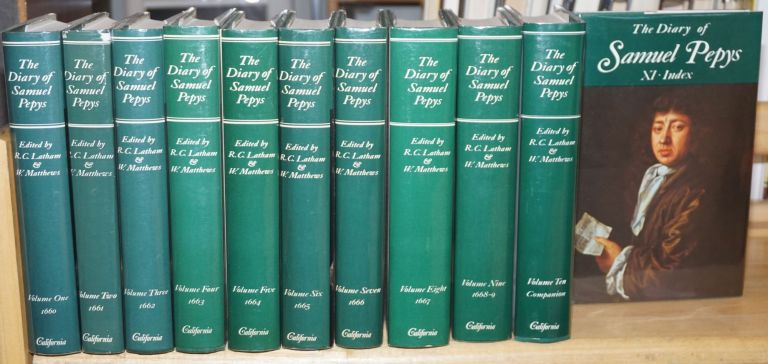 """Hardbound set in full, near-fine: The Diary of Samuel Pepys. A new and complete transcription edited by Robert Latham and William Matthews [eleven volumes including """"Companion"""" and Index vols]. Samuel. Robert Latham Pepys, William Matthews."""