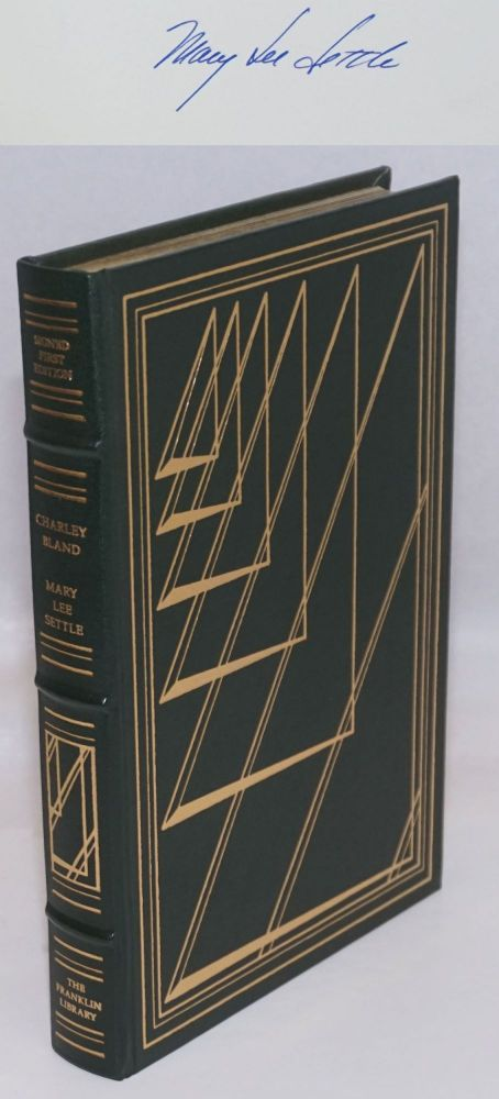 First Edition. Charley Bland. Mary Lee. Michael Dudash Settle, frontis.