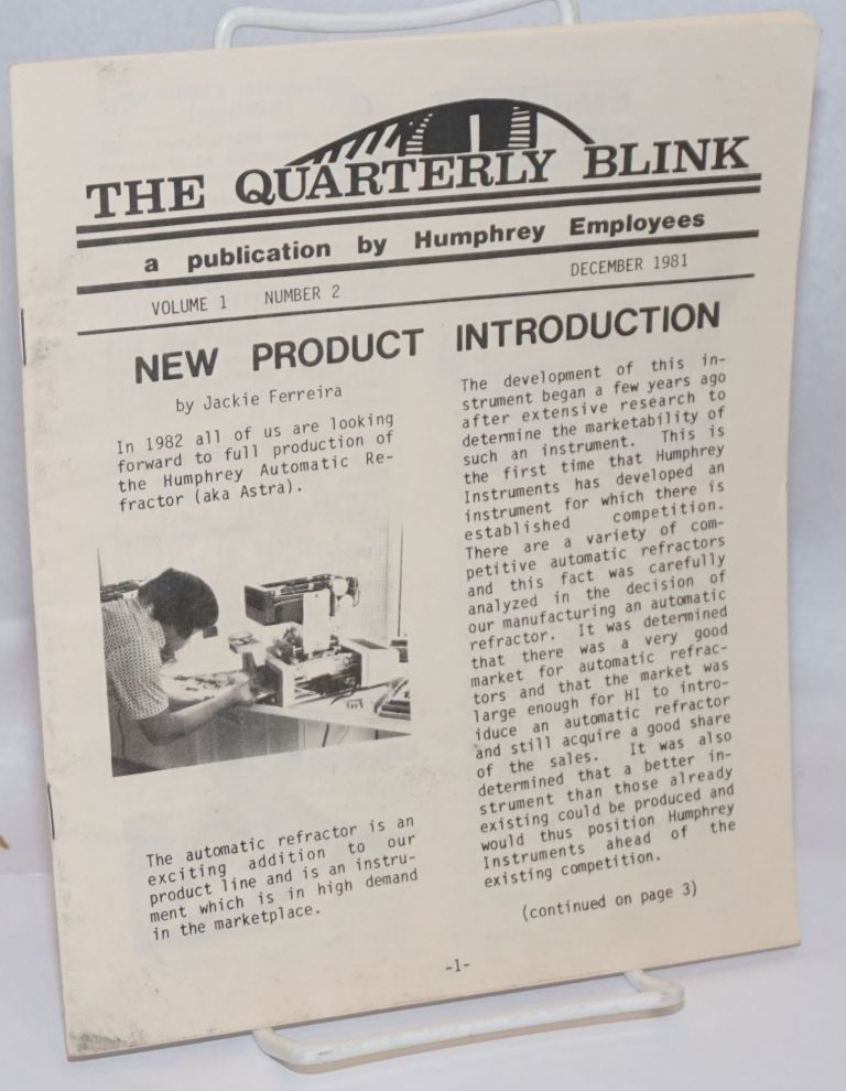 The Quarterly Blink. A publication by Humphrey Employees. Vol. 1 no. 2 (Dec. 1981)