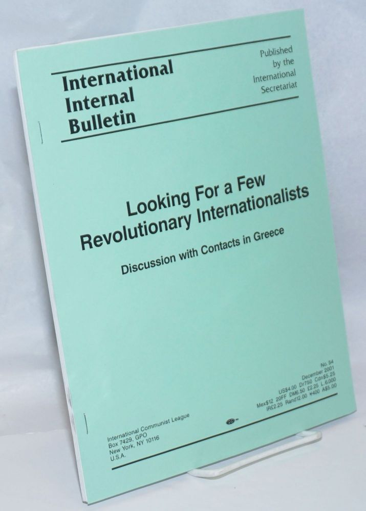 Looking for a Few Revolutionary Internationalists: Discussion with Contacts in Greece. International Communist League.