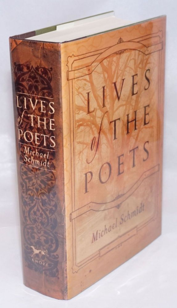 The Lives of the Poets. Michael Schmidt.