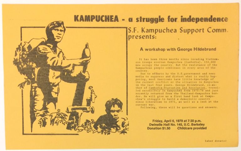Kampuchea - a struggle for independence. SF Kampuchea Support Committee presents: A workshop with George Hildebrand