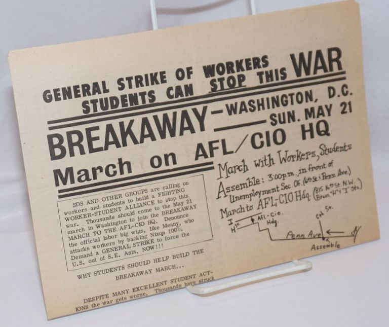 General Strike of workers, students can stop this war / Breakaway march on AFL/CIO HQ [broadsheet]. Progressive Labor Party.