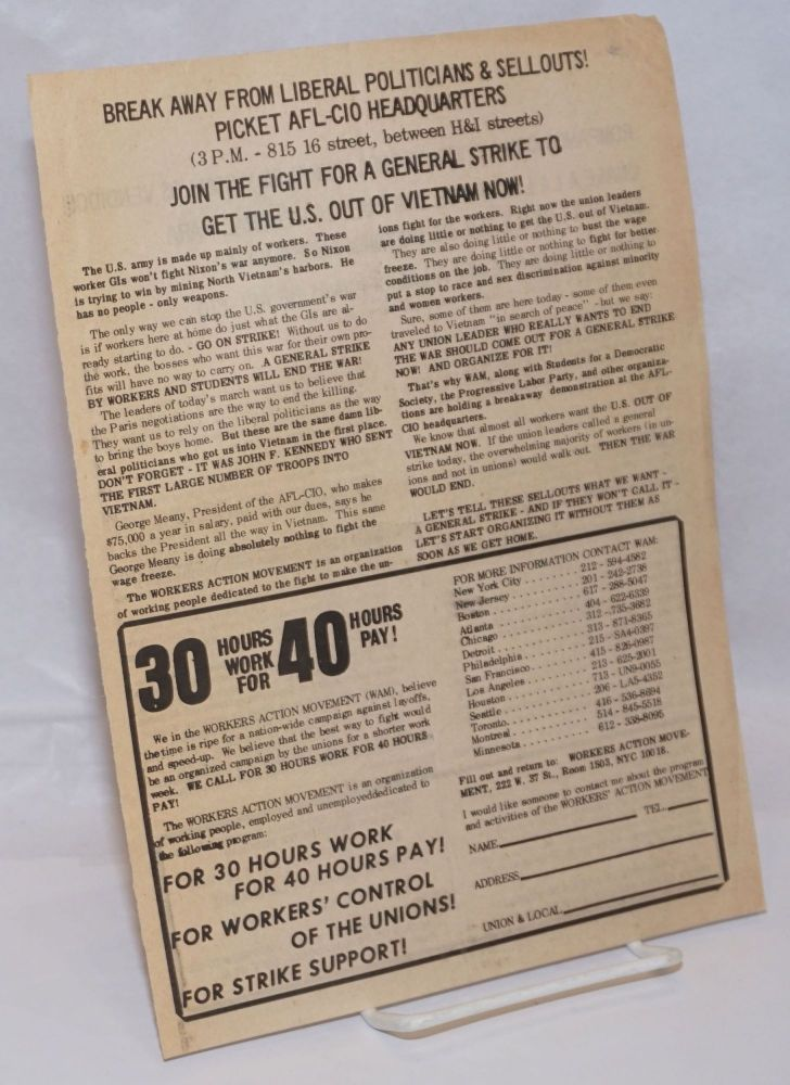Break away from liberal politicians and sellouts! Picket AFL-CIO headquarters... Join the fight for a general strike to get the US out of Vietnam now! [handbill]. Workers Action Movement.