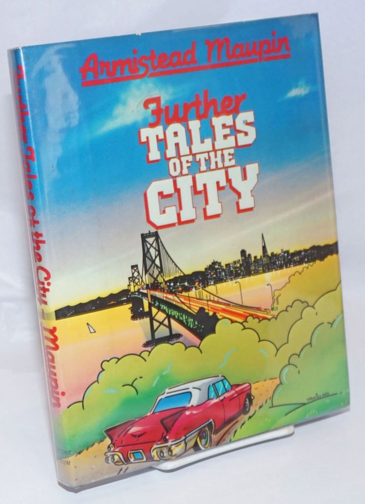 Further Tales of the City. Armistead Maupin.