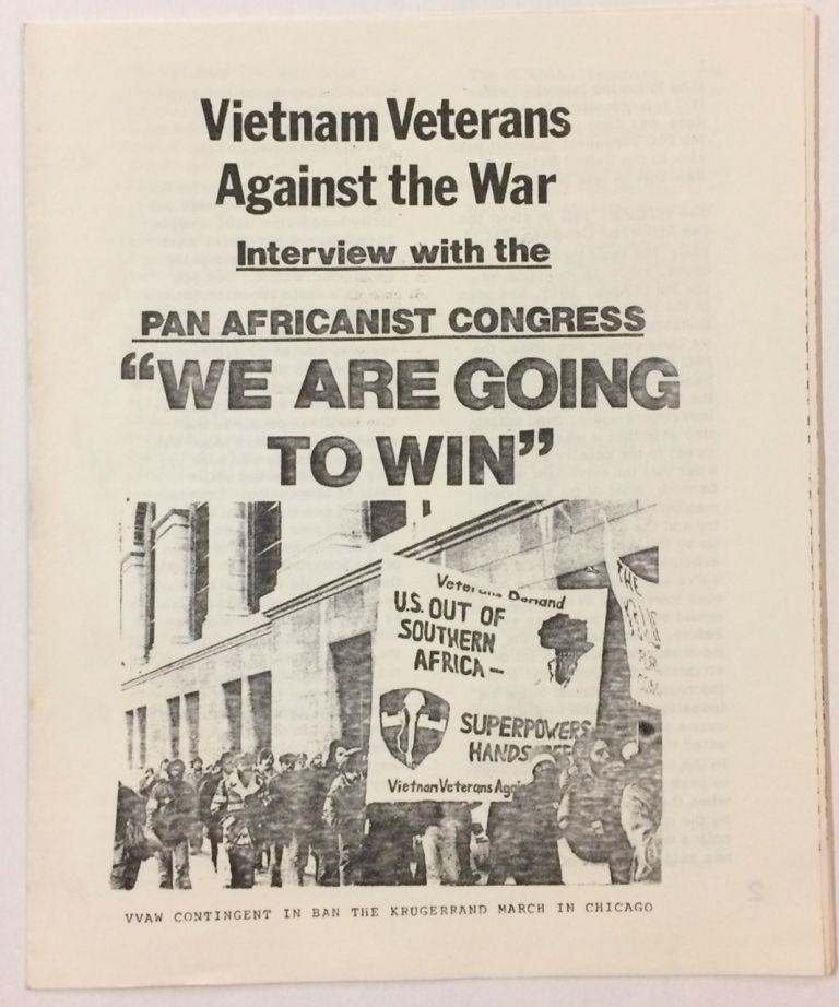 """Interview with the Pan Africanist Congress: """"We are going to win"""" Vietnam Veterans Against the War."""