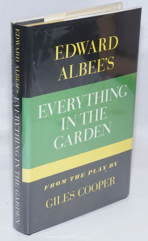 Everything in the Garden from the play by Giles Cooper. Edward Albee, Giles Cooper.