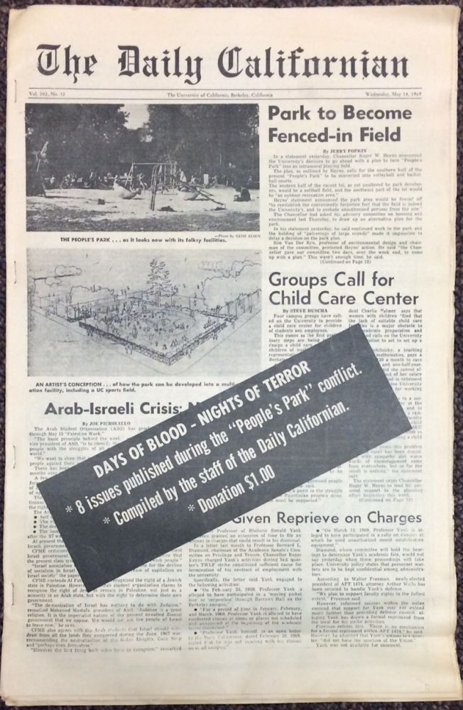 Days of blood - nights of terror: 8 issues published during the 'People's Park' conflict. Compiled by the staff of the Daily Californian