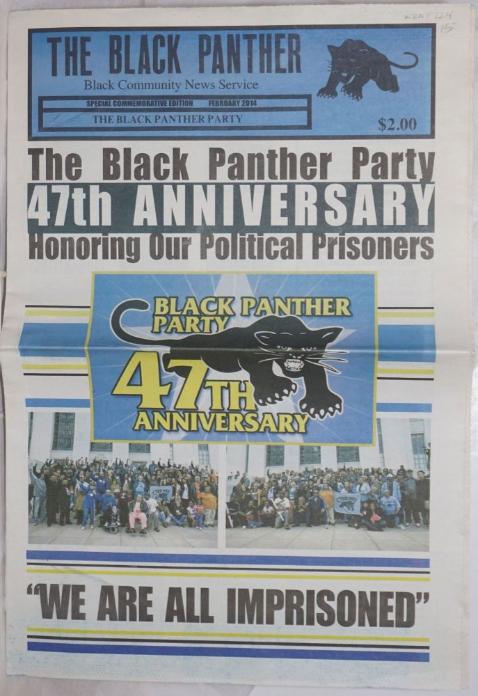The Black Panther Black Community News Service. Special commemorative edition. February 2014. The Black Panther Party 47th anniversary: Honoring our political prisoners