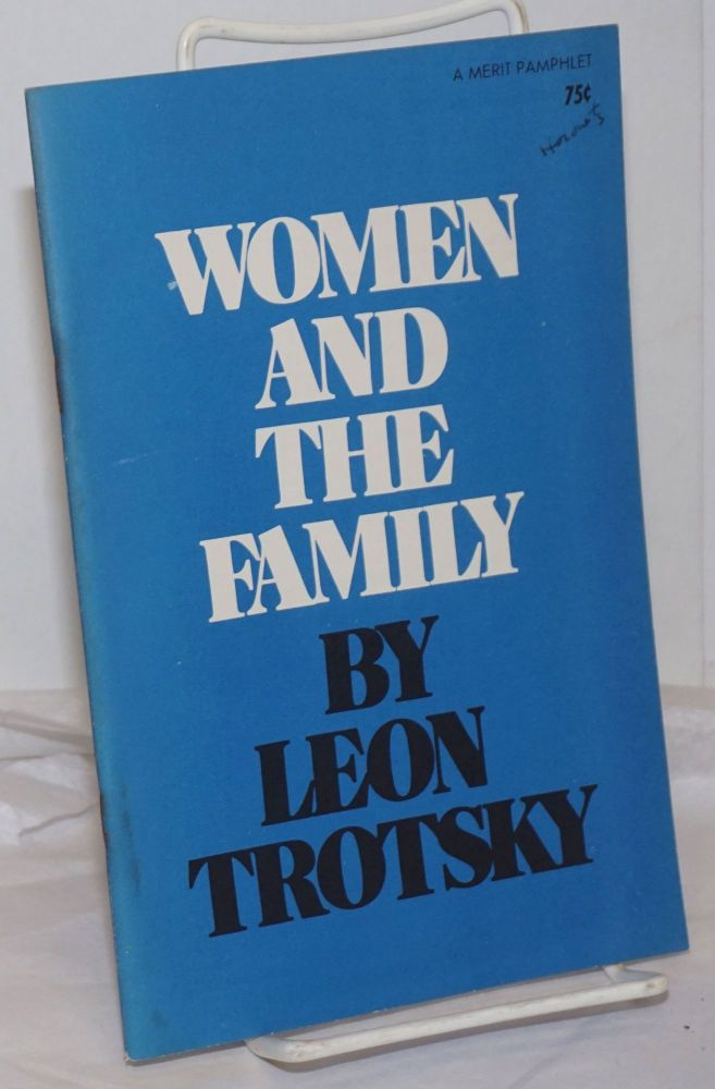Women and the Family. Leon Trotsky.