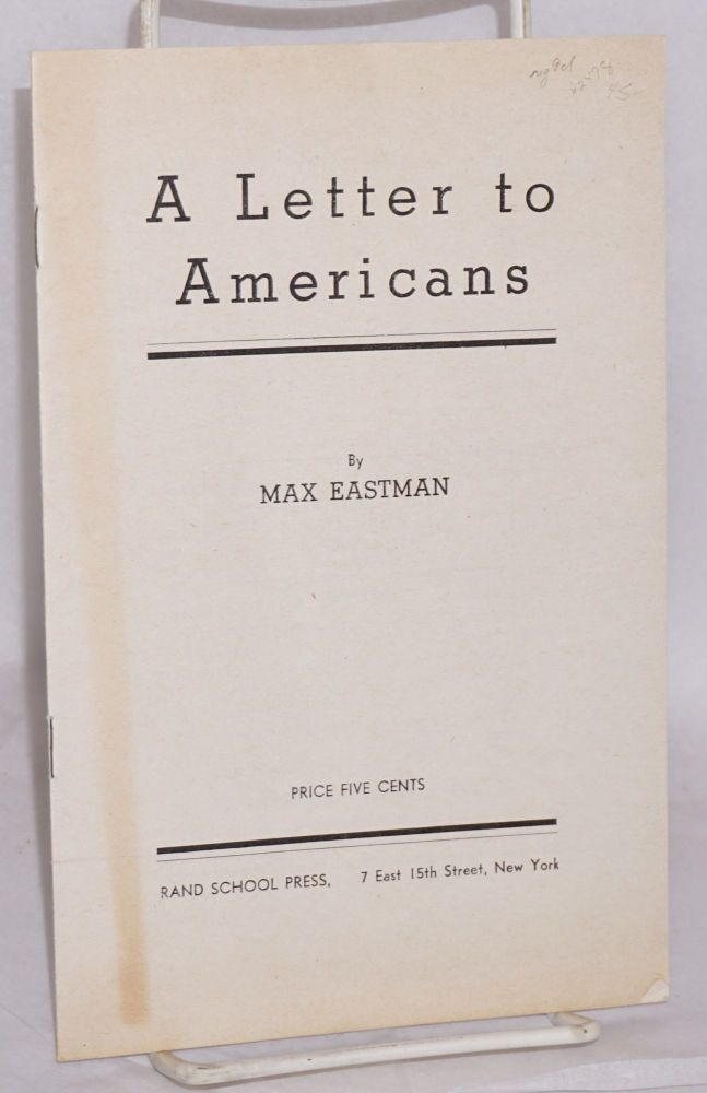 A letter to Americans. Max Eastman.