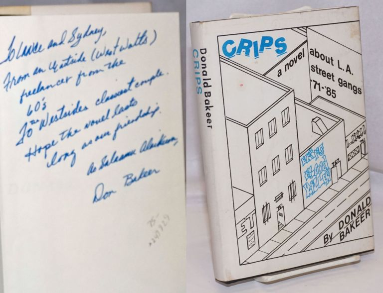 Crips; the story of the South Central L.A. street gang from 1971-1985. Donald Bakeer.