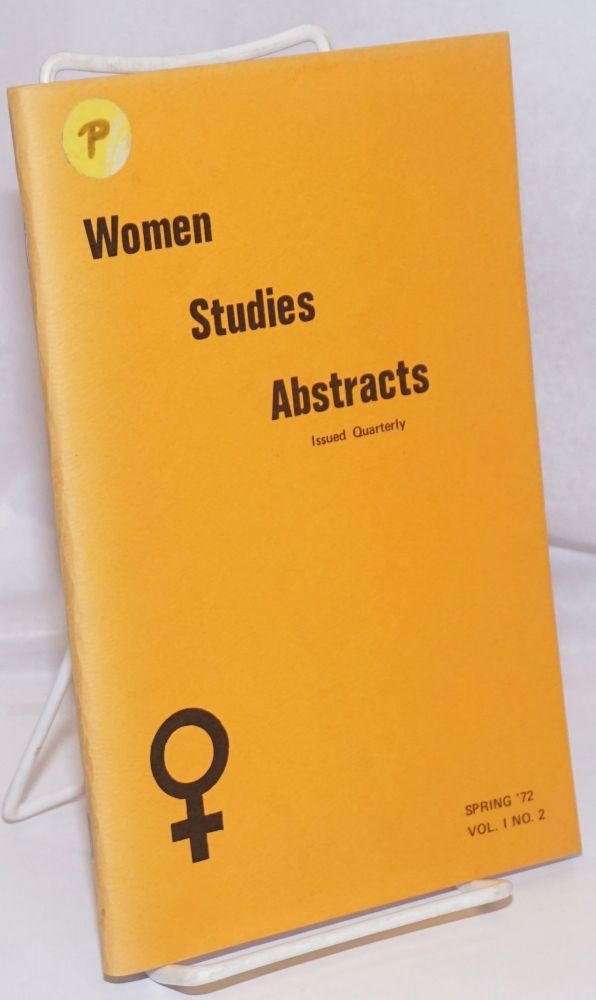 Women Studies Abstracts; Vol. 1 No. 2, Spring '72. Sara Stauffer Whaley.