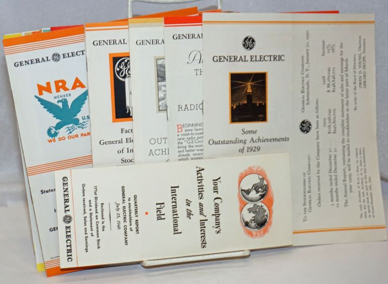 Statement of Orders Received, Sales and Earnings. Issued to the Stockholders of the General Electric Company - (Quarterly reports -with slight variations in titling- these double as newsletters with messages about new inventions, radio sponsorships, &c. In hand are 1/31/1930, 10/24/31, 1/25/32, 4/25/32, 7/25/32, 1/25/33, 7/25/33, 10/25/33, 1/25/34, 4/25/34, 7/25/34, [no 1935], 4/25/36, 12/21/36, 4/26/37, 12/20.37, 7/25/38, 10/25/38, 12/22/38, 4/25/39, 10/25/39, 12/20/39, 7/25/1940 - [22 unduplicated items from the series, a broken run]. the corporation GE.