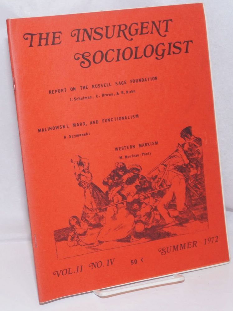 The insurgent sociologist: the Newsletter of the NUC-Radical Sociology Caucus; Vol. 2 No. 4, Summer 1972
