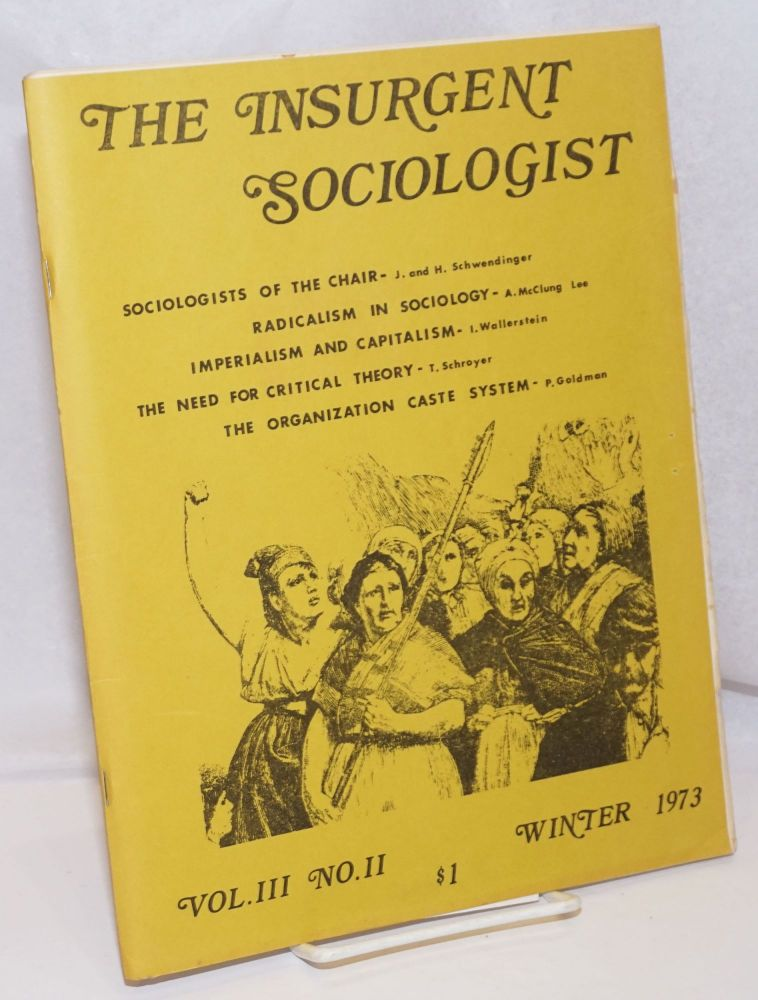 The Insurgent Sociologist: Vol. 3 No. 2, Winter 1973