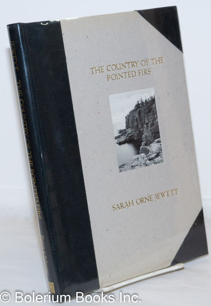 The Country of the Pointed Firs. Sarah Orne Jewett.