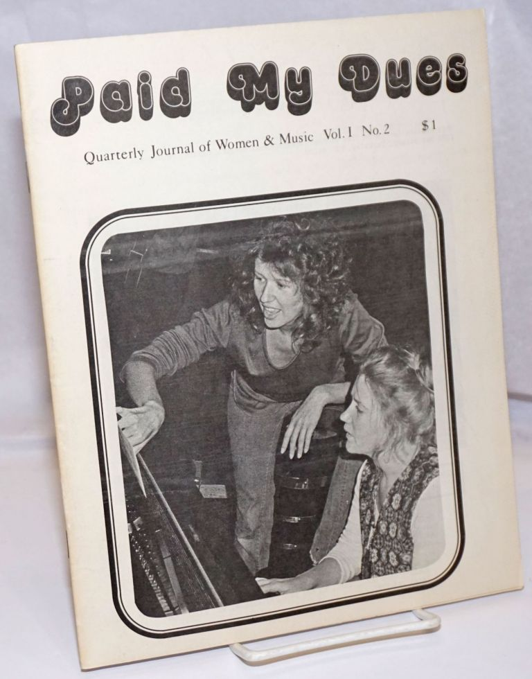 Paid My Dues: a quarterly journal of women and music; vol. 1, #2, May, 1974. Holly Near, Janet Beehner, Betsy Greiner-Schumick, Susan Thomas, Helen Tucker.