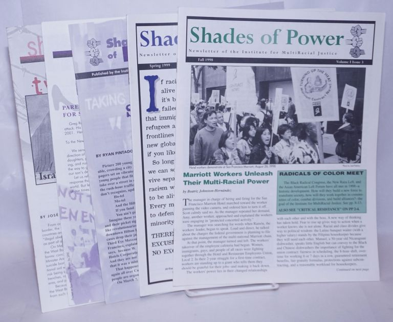 Shades of power: newsletter of the Institute for Multiracial Justice [five issues