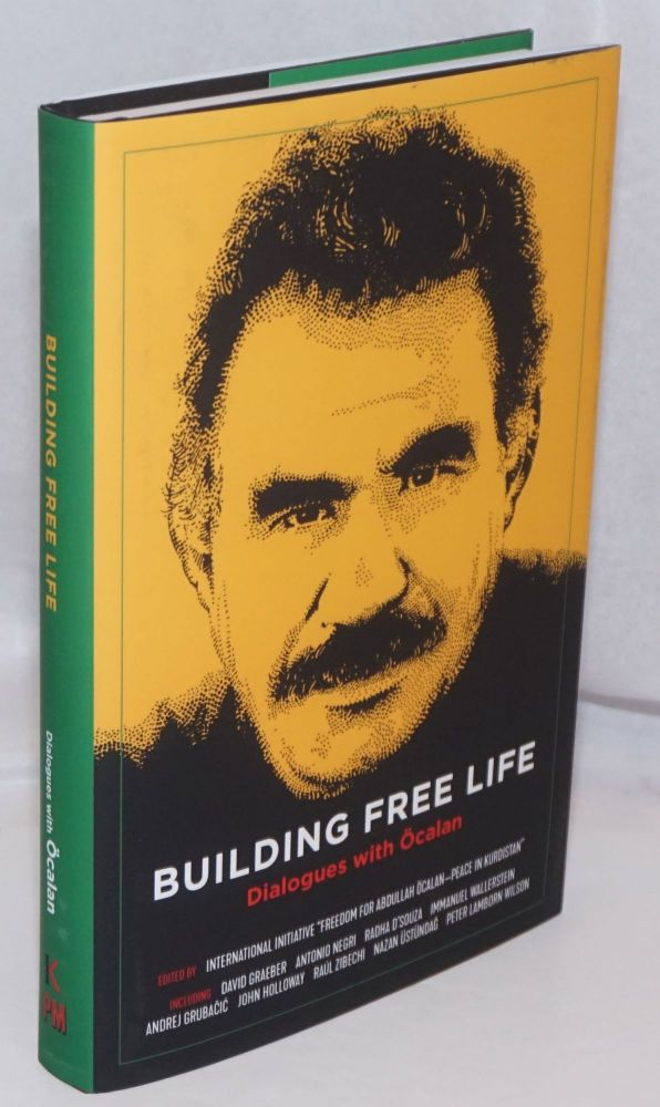 Building Free Life: Dialogues with Ocalan