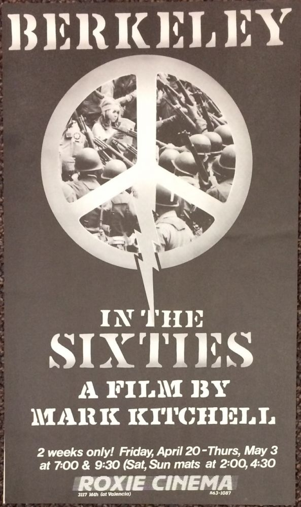 Berkeley in the Sixties: a film by Mark Kitchell [poster]