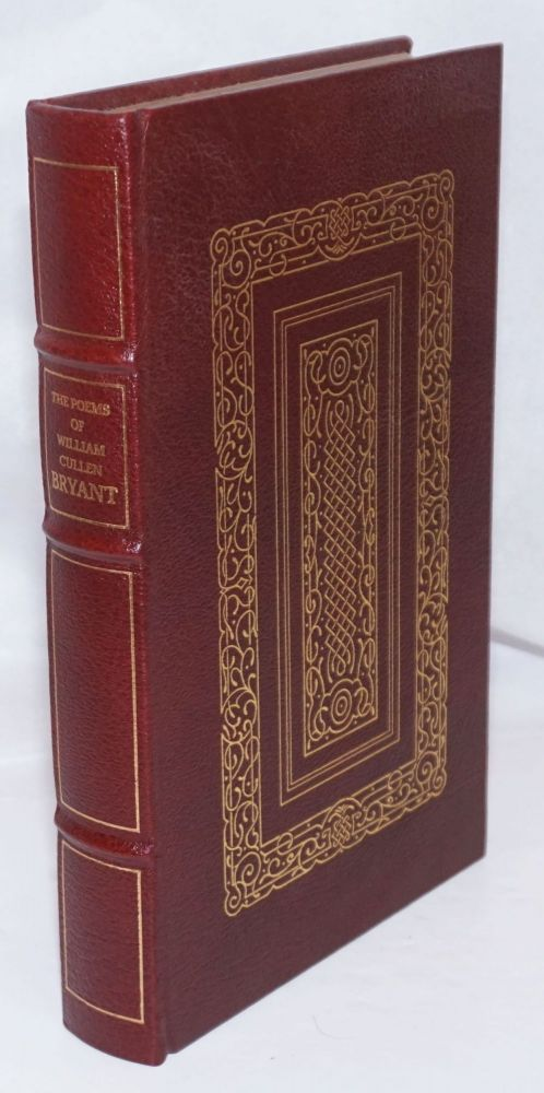 The Poems of William Cullen Bryant Selected and Edited, with a Commentary, by Louis Untermeyer; Illustrated with Engravings by Thomas W. Nason. Collector's Edition. William Cullen Bryant.