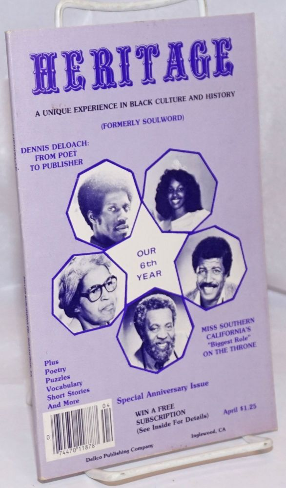 Heritage (formerly Soulword), a unique experience in black culture and history, yesterday, today, tomorrow, vol.VI, no. 2, April 1984