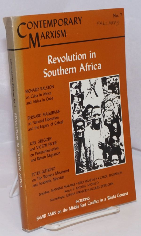 Contemporary Marxism No. 7: Fall 1983, Revolution in Southern Africa. Marlene Dixon.