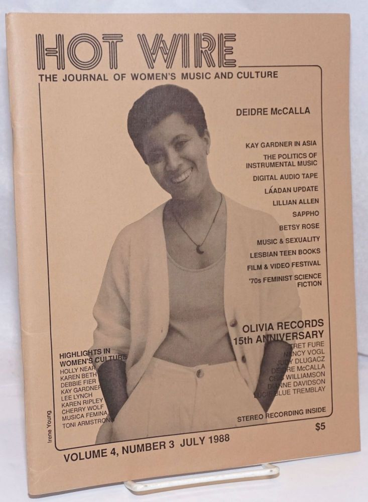 Hot Wire: the journal of women's music and culture; vol. 4, #3 July 1988; Deidre McCalla. Toni L. Armstrong.