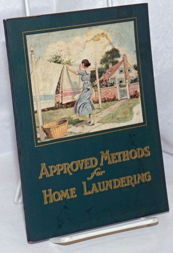 Approved Methods for Home Laundering. Mary Beals Vail.