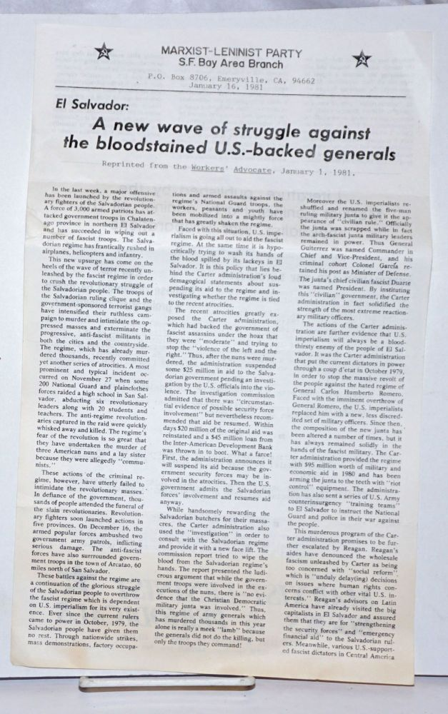 El Salvador: A new wave of struggle against the bloodstained US-backed generals [handbill]. SF Bay Area Branch Marxist-Leninist Party.