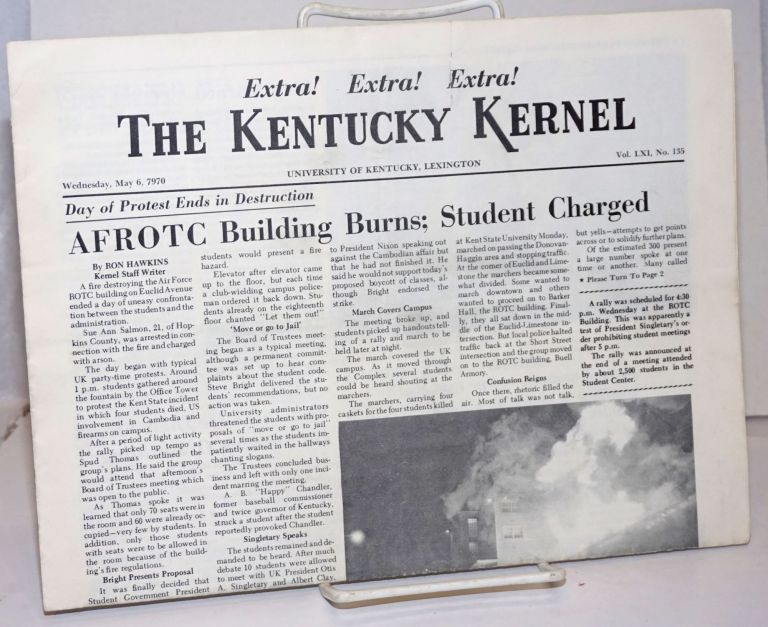 The Kentucky Kernel. Extra! Extra! Extra! (May 6, 1970 issue on the burning of the campus ROTC building)