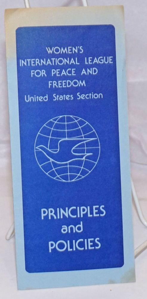 Principles and Policies. Women's International League for Peace, United States Section Freedom.
