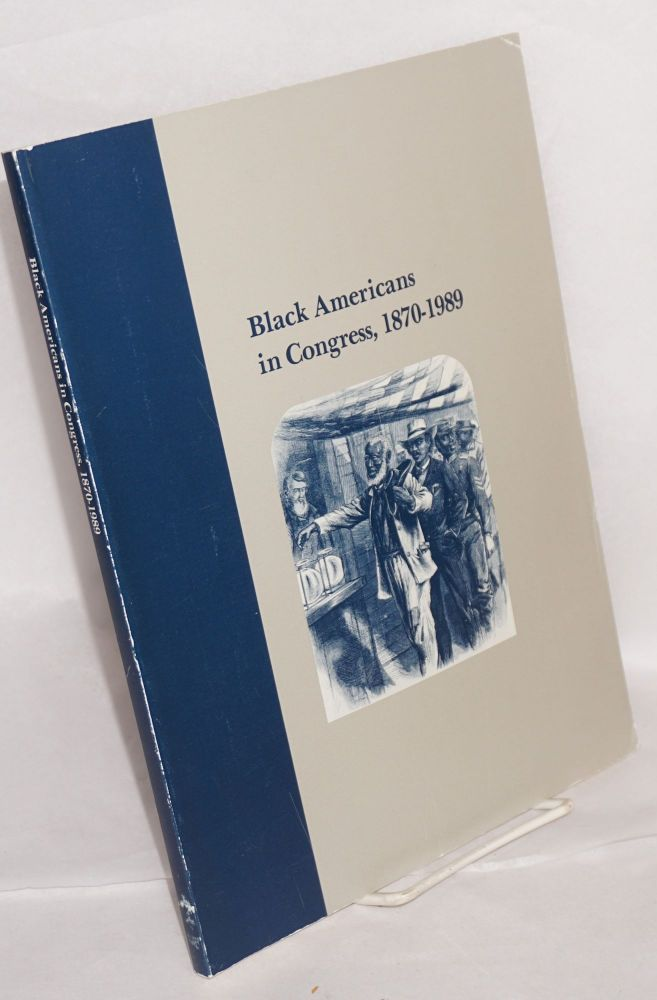 Black Americans in Congress, 1870-1989. Bruce A. Ragsdale, Joes D. Treese.