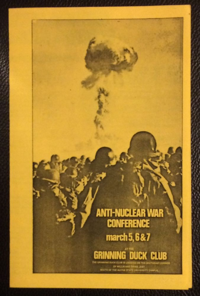Anti-Nuclear War Conference. March 5, 6 & 7 at the Grinning Duck Club