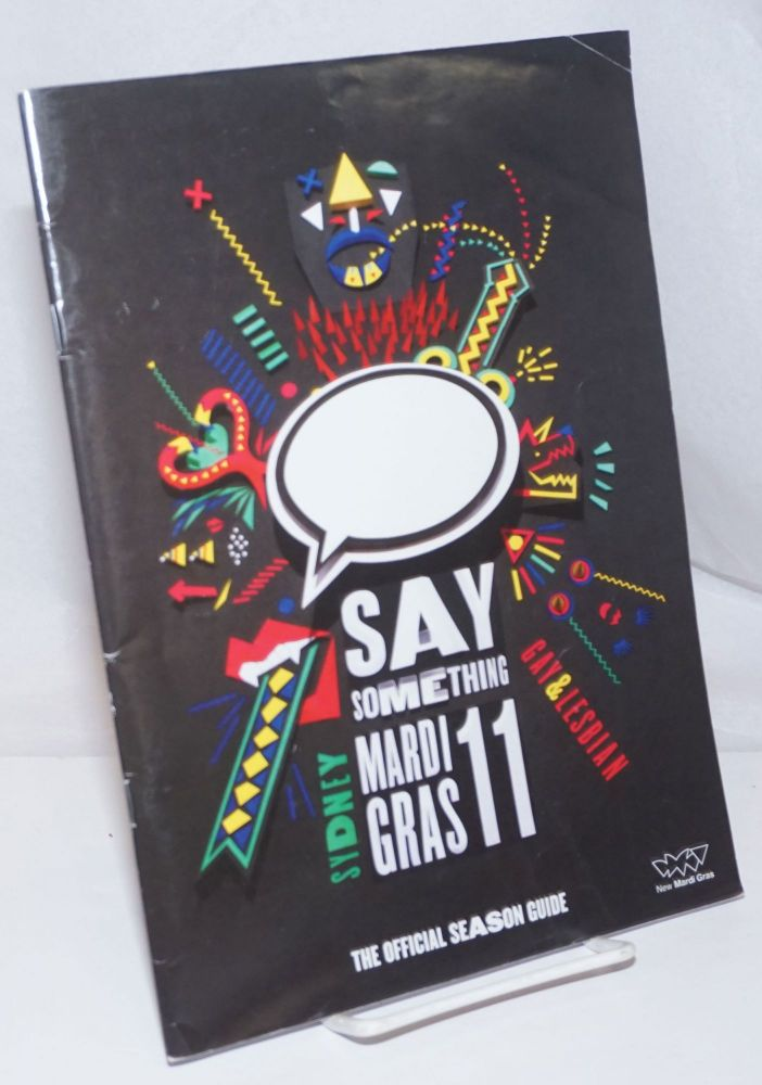 2011 Sydney Gay & Lesbian Mardi Gras: Say something; The official season guide