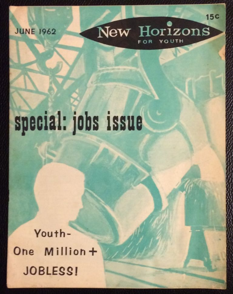 New Horizons for Youth. Vol. 2 no. 7 (June 1962)