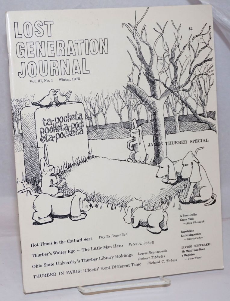 Lost Generation Journal: Vol. 3 No. 1, Winter 1975: James Thurber Special. Tom Wood, -publisher.