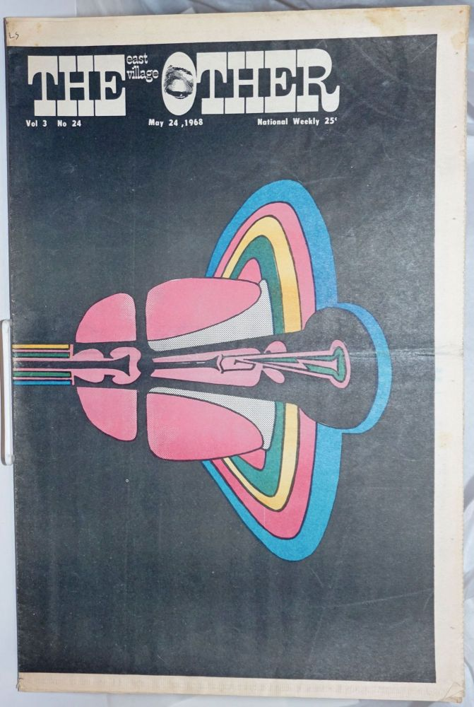 The East Village Other; Vol.3, No. 24, May 24, 1968. Spain Rodriguez, Kim Deitch.