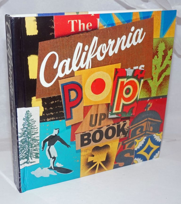 The California Pop-Up Book [derived from] LACMA Exhibition Made in California: Art, Image and Identity, 1900-2000