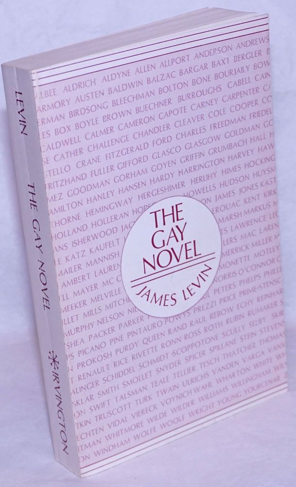 The gay novel: the male homosexual image in America. James Levin.