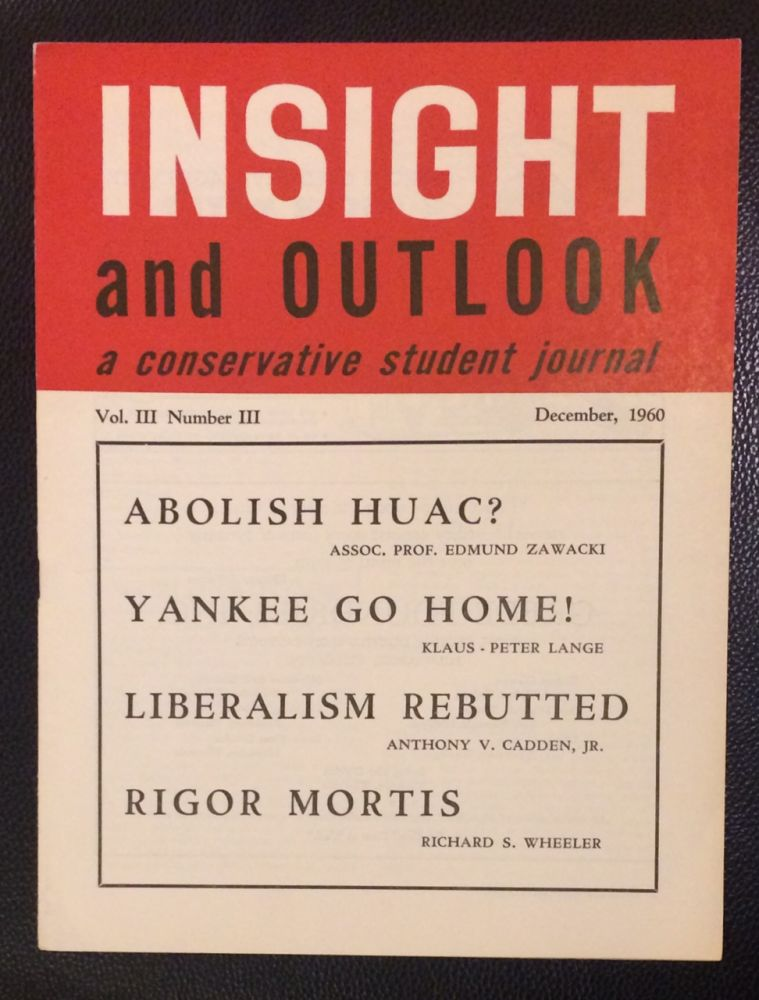 Insight and Outlook: a Conservative Student Journal. Vol. 3 no. 3 (December, 1960