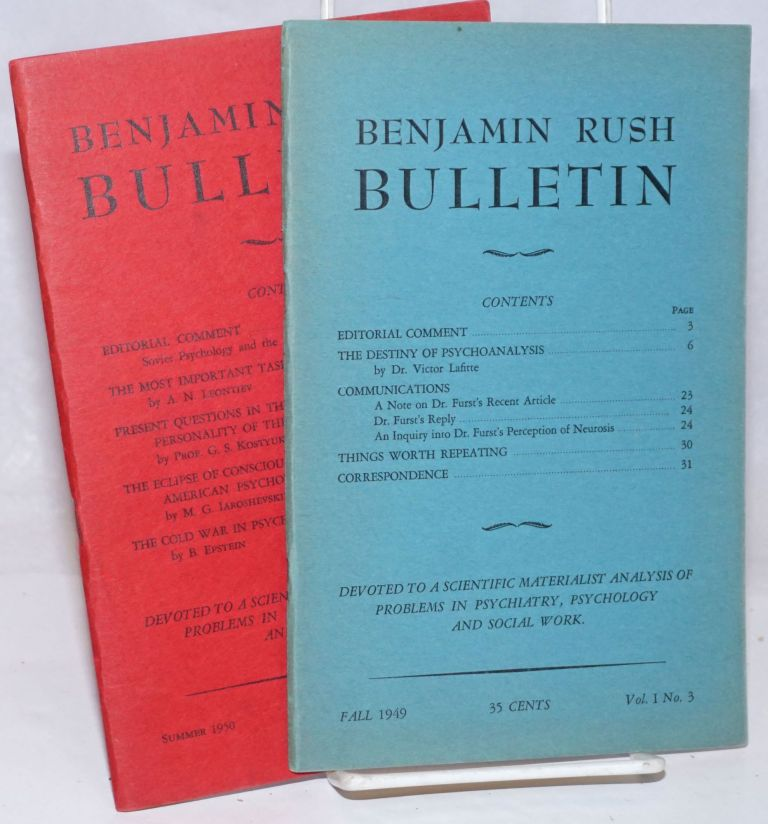 The Benjamin Rush Bulletin [Vol 1 Nos. 3 and 4]