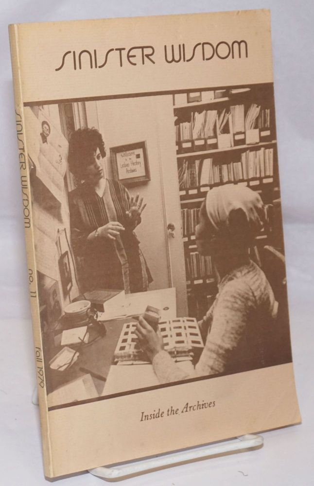 Sinister Wisdom: a journal of words and pictures for the lesbian imagination in all women #11, Fall. C. Colette, Harriet Desmoines, Joanna Russ JEB, Martha Courtot, Marilyn Hacker, Cherrie Moraga Lawrence.